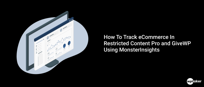How To Track eCommerce In Restricted Content Pro and GiveWP Using MonsterInsights